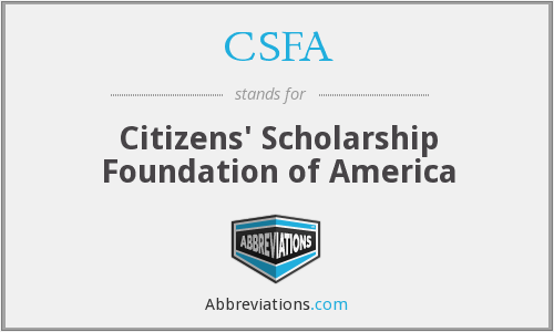 CSFA - Citizens' Scholarship Foundation of America