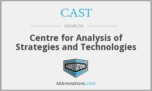 CAST - Centre for Analysis of Strategies and Technologies