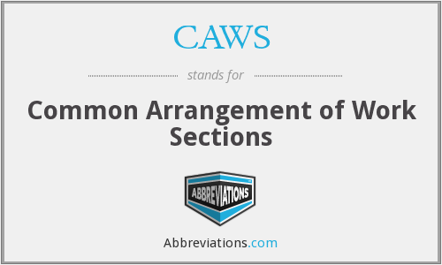 CAWS - Common Arrangement of Work Sections