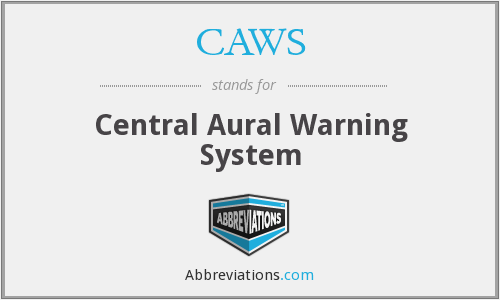 CAWS - Central Aural Warning System