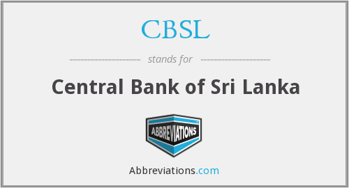 What does CBSL stand for?
