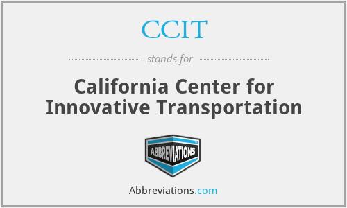 CCIT - California Center for Innovative Transportation