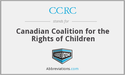 CCRC - Canadian Coalition for the Rights of Children
