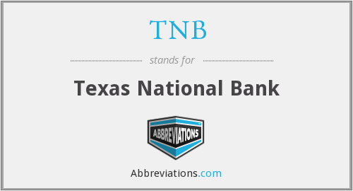 TNB - Texas National Bank