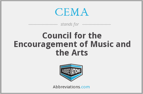 CEMA - Council for the Encouragement of Music and the Arts