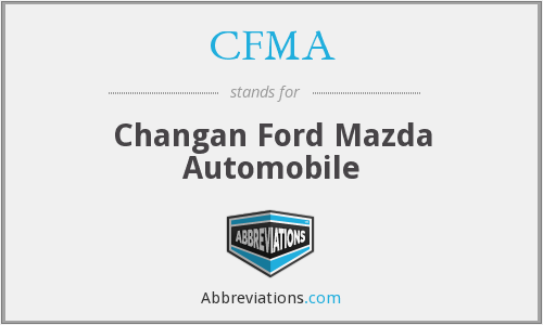 CFMA - Changan Ford Mazda Automobile