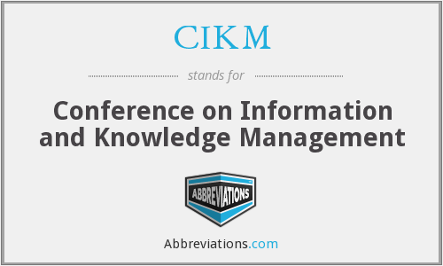 What does CIKM stand for?