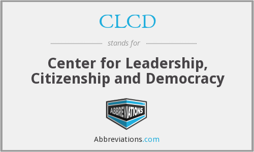 CLCD - Center for Leadership, Citizenship and Democracy