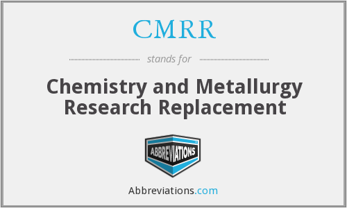 CMRR - Chemistry and Metallurgy Research Replacement
