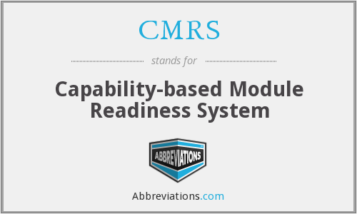 CMRS - Capability-based Module Readiness System