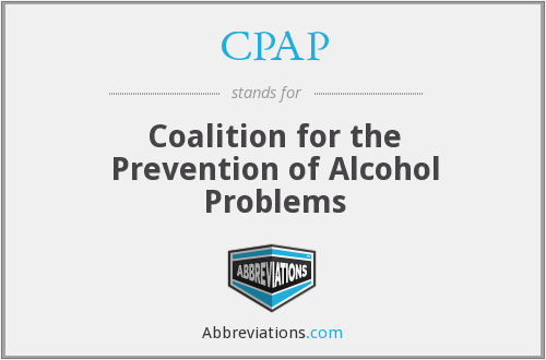 CPAP - Coalition for the Prevention of Alcohol Problems