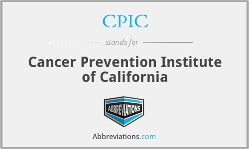 CPIC - Cancer Prevention Institute of California