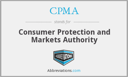 CPMA - Consumer Protection and Markets Authority