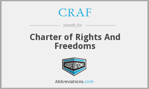 CRAF - Charter of Rights And Freedoms