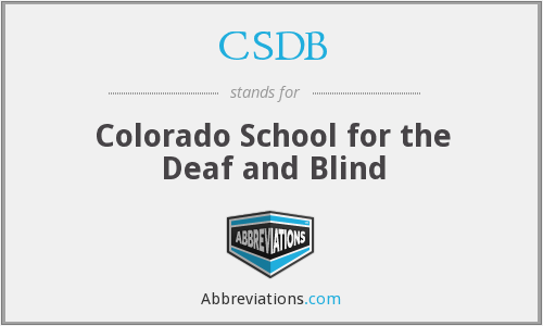 CSDB - Colorado School for the Deaf and Blind