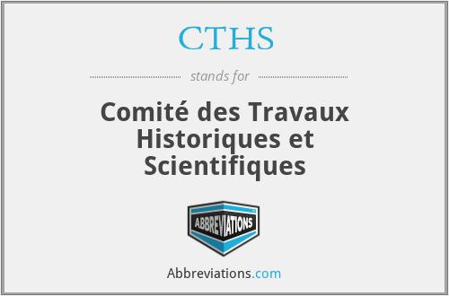 CTHS - Comité des Travaux Historiques et Scientifiques