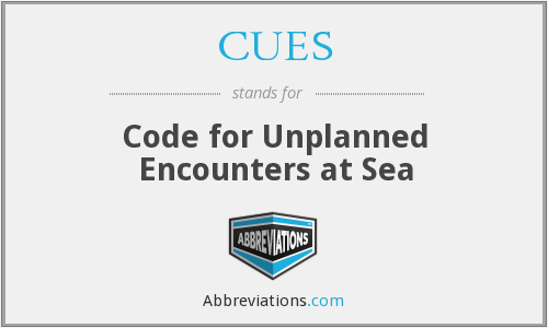 CUES - Code for Unplanned Encounters at Sea