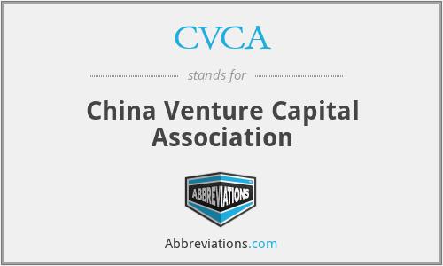 CVCA - China Venture Capital Association