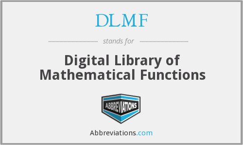 What does DLMF stand for?