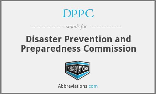 DPPC - Disaster Prevention and Preparedness Commission
