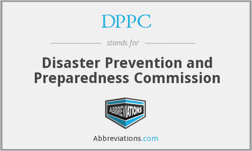 DPPC - Disaster Prevention and Preparedness Commission