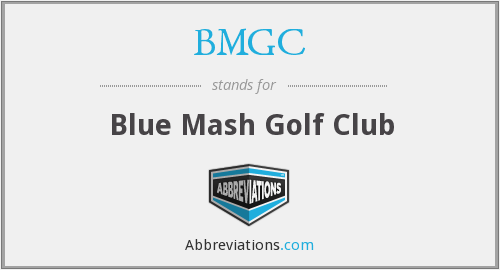 BMGC - Blue Mash Golf Club