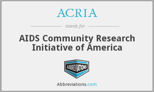 What does ACRIA stand for?