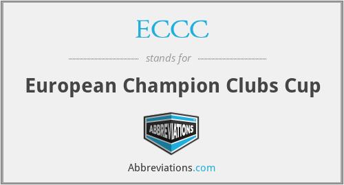 ECCC - European Champion Clubs Cup