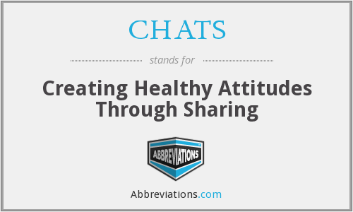 CHATS - Creating Healthy Attitudes Through Sharing