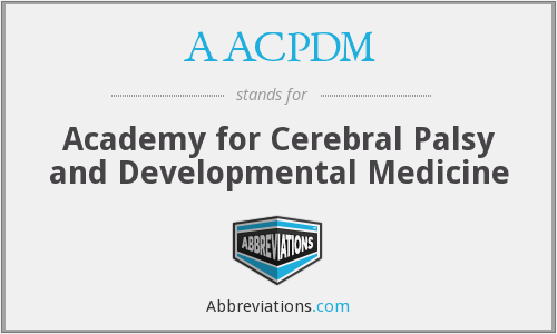 AACPDM - Academy for Cerebral Palsy and Developmental Medicine