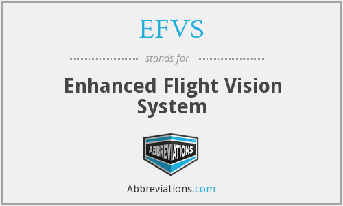 What does EFVS stand for?