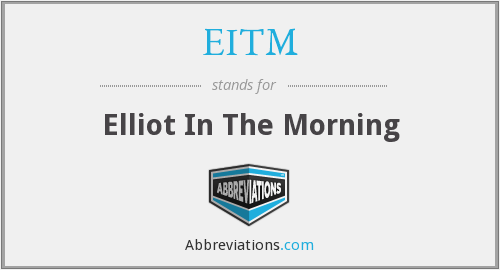 What does EITM stand for?