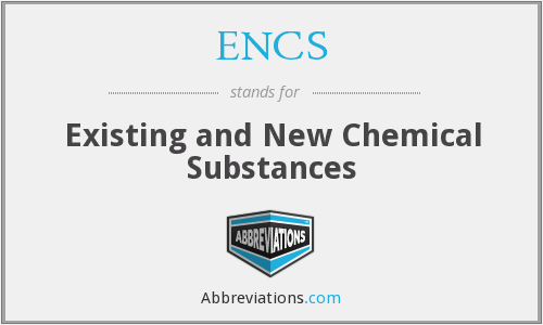 ENCS - Existing and New Chemical Substances