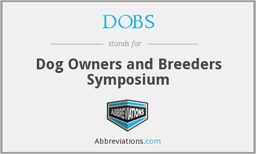 DOBS - Dog Owners and Breeders Symposium