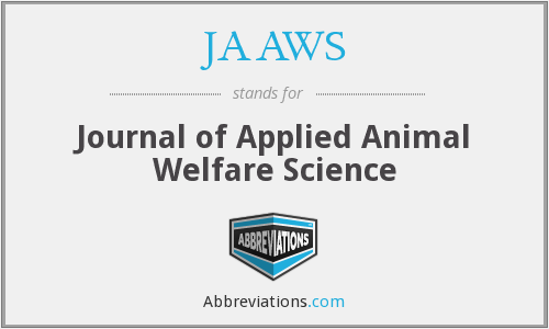 JAAWS - Journal of Applied Animal Welfare Science