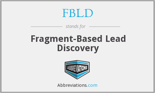 FBLD - Fragment-Based Lead Discovery