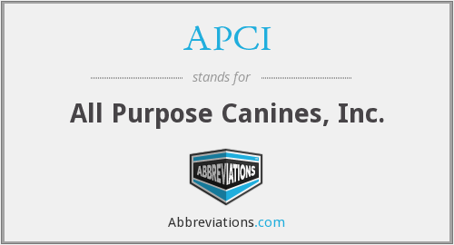 APCI - All Purpose Canines, Inc.