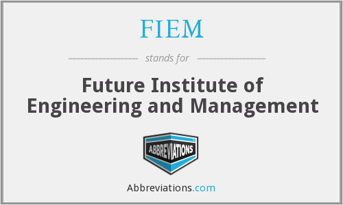 FIEM - Future Institute of Engineering and Management