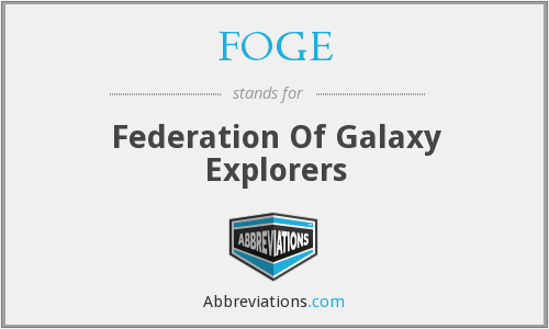 FOGE - Federation Of Galaxy Explorers