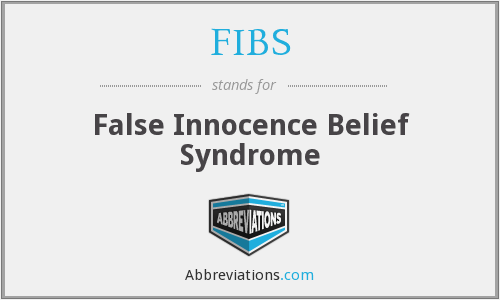 FIBS - False Innocence Belief Syndrome