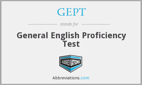 What does GEPT stand for?