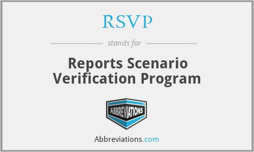 RSVP - Reports Scenario Verification Program