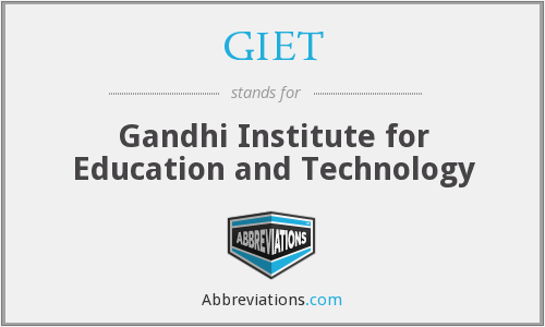 What does GIET stand for?