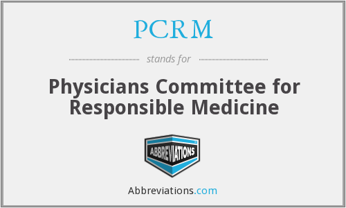PCRM - Physicians Committee for Responsible Medicine