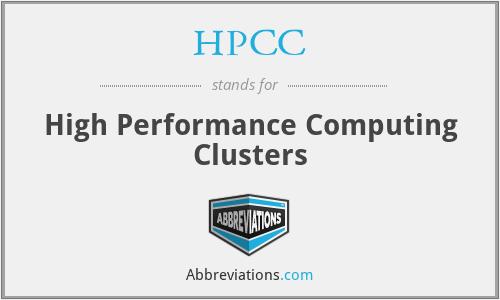 HPCC - High Performance Computing Clusters