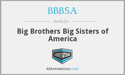 BBBSA - Big Brothers Big Sisters of America