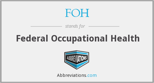 FOH - Federal Occupational Health