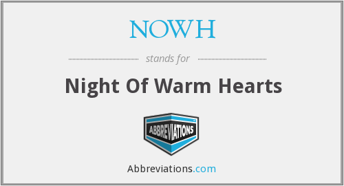 NOWH - Night Of Warm Hearts