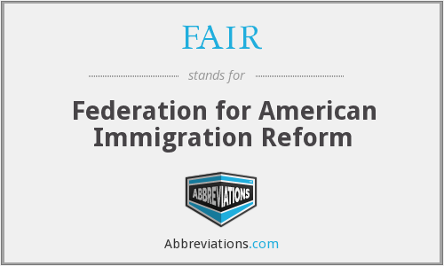 FAIR - Federation for American Immigration Reform