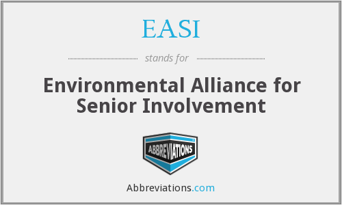 EASI - Environmental Alliance for Senior Involvement